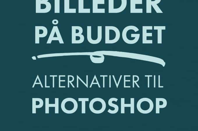 Rediger billeder uden photoshop - gratis billedbehandlingsprogram