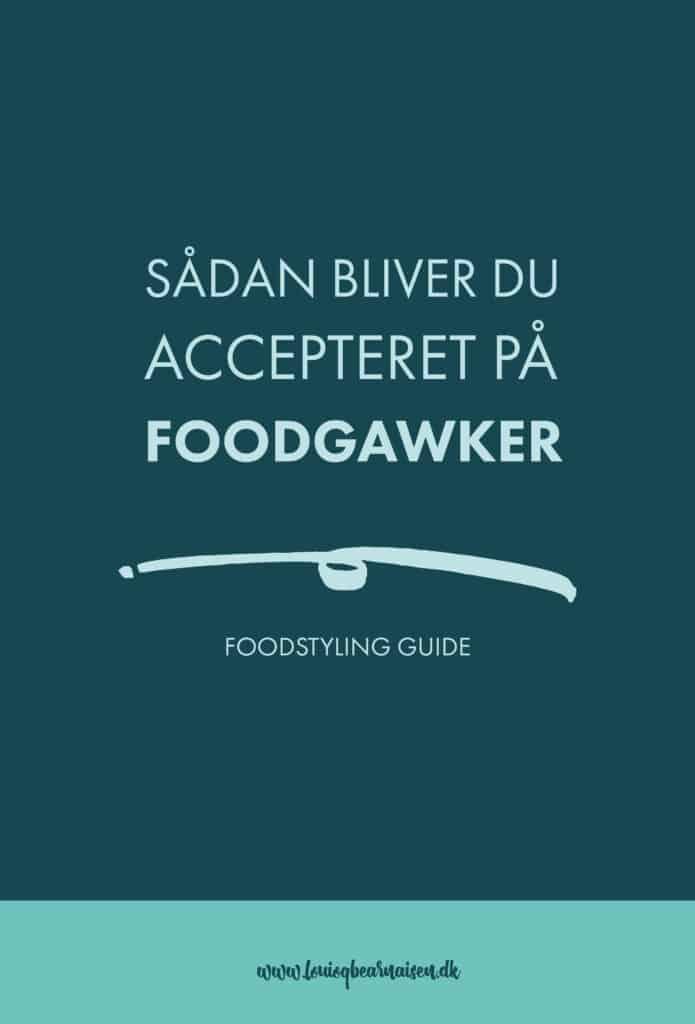 BLIV ACCEPTERET PÅ FOODSGAWKER
