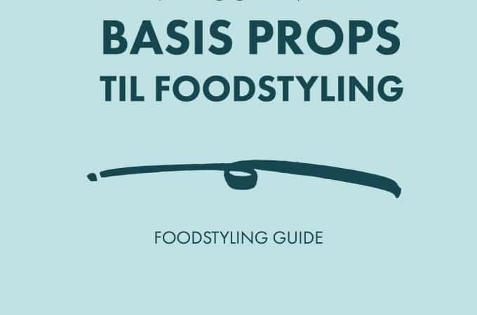 Basis props til foodstyling - madfotografering