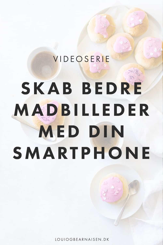 Skab bedre madbilleder med din smartphone